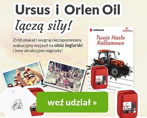 Rewelacyjny konkurs Ursus i Orlen Oil!