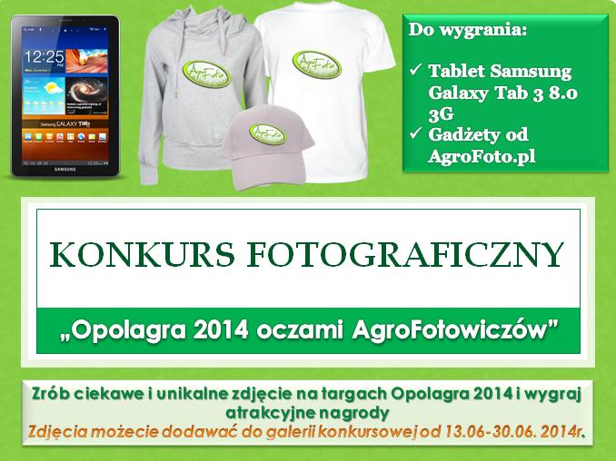 """Konkurs fotograficzny! """"Opolagra 2014 oczami AgroFotowiczów"""" ."""
