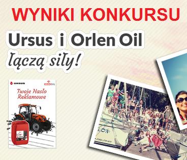 Wyniki konkursu Ursus i Orlen Oil łączą siły